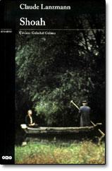 Shoah, película de Claude Lanzmann (o sobre la dificultad de la representación del Holocasusto)