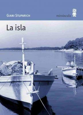 Giani Stuparich, <em>La isla</em>