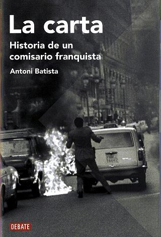 <em>La carta. Historia de un comisario franquista</em>